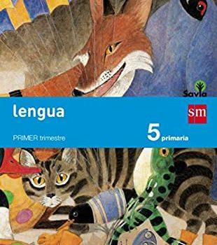 Lengua 5 Primaria SM SAVIA Soluciones 2020 / 2021