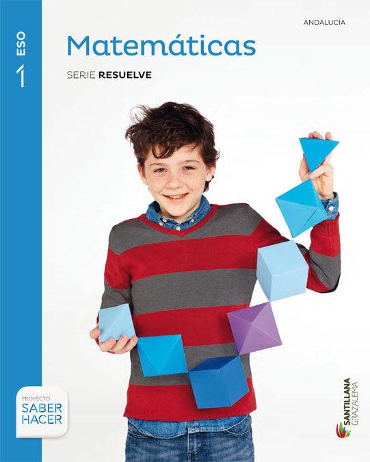 Matemáticas 1 ESO Santillana Soluciones 2020 / 2021