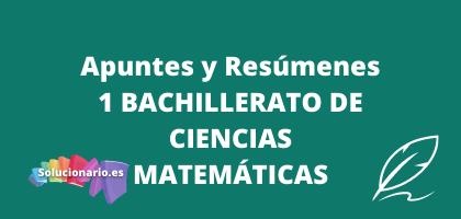 Apuntes y Resúmenes de 1 Bachillerato Matemáticas de Física