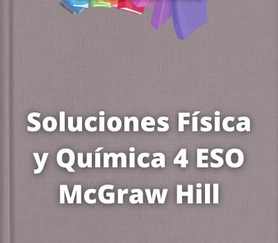 Soluciones Física y Química 4 ESO McGraw Hill