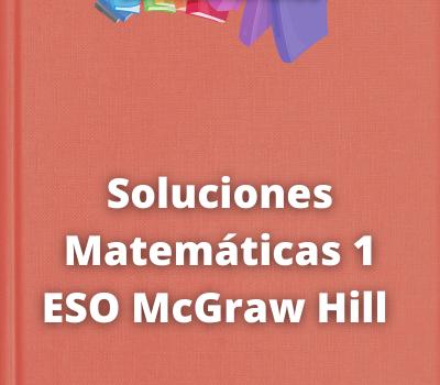 Soluciones Matemáticas 1 ESO McGraw Hill