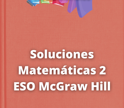 Soluciones Matemáticas 2 ESO McGraw Hill