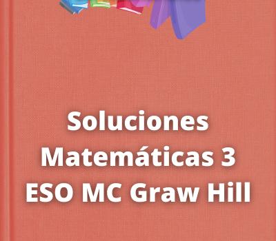 Soluciones Matemáticas 3 ESO MC Graw Hill