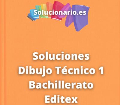 Soluciones Dibujo Técnico 1 Bachillerato Editex