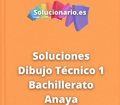 Soluciones Dibujo Técnico 1 Bachillerato Anaya