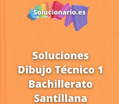 Soluciones Dibujo Técnico 1 Bachillerato Santillana