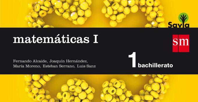Matemáticas 1 Bachillerato SM SAVIA Soluciones 2020 / 2021