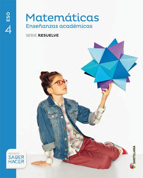 Matemáticas 4 ESO Santillana Soluciones 2020 / 2021