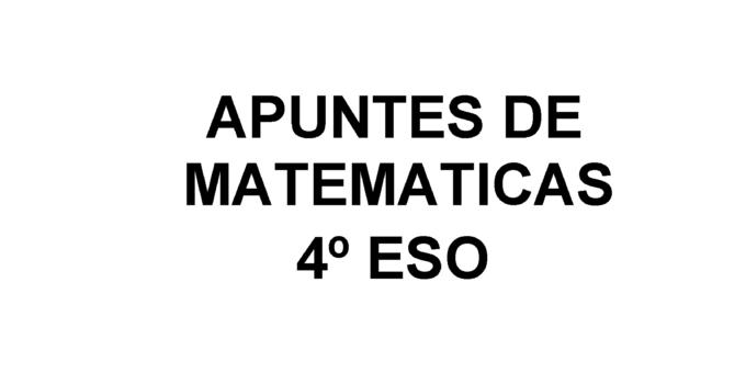 Apuntes Matemáticas Ecuaciones y Sistemas 4 ESO 2020 / 2021
