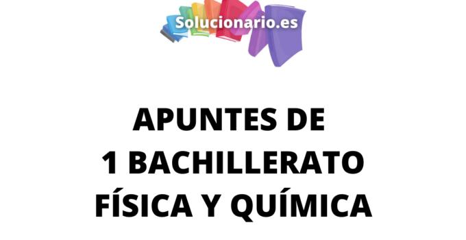 Apuntes Física y Química la Actividad Científica 1 Bachillerato 2020 / 2021