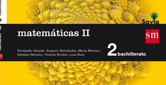 Matemáticas 2 Bachillerato SM SAVIA Soluciones 2020 / 2021