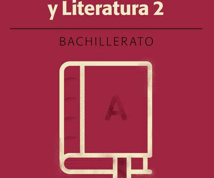 Lengua y Literatura 2 Bachillerato Teide Soluciones 2020 / 2021