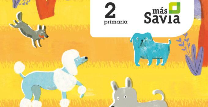 Matemáticas 2 Primaria SM SAVIA Soluciones 2020 / 2021