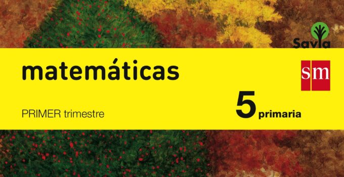 Matemáticas 5 Primaria SM SAVIA Soluciones 2020 / 2021