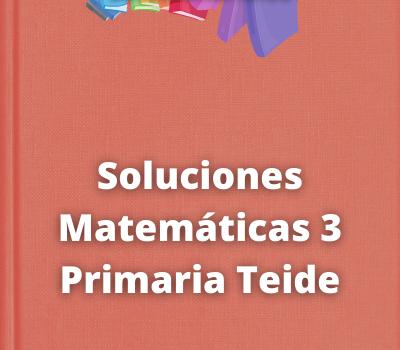 Soluciones Matemáticas 3 Primaria Teide