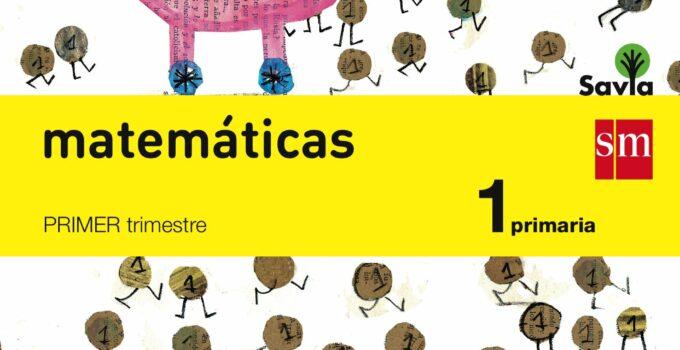 Matemáticas 1 Primaria SM SAVIA Soluciones 2020 / 2021