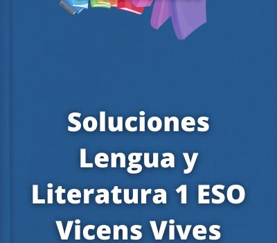 Soluciones Lengua y Literatura 1 ESO Vicens Vives