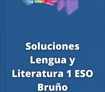 Soluciones Lengua y Literatura 1 ESO Bruño