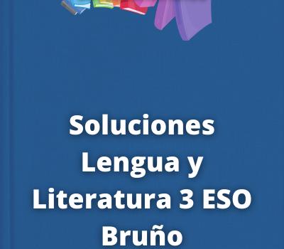 Soluciones Lengua y Literatura 3 ESO Bruño
