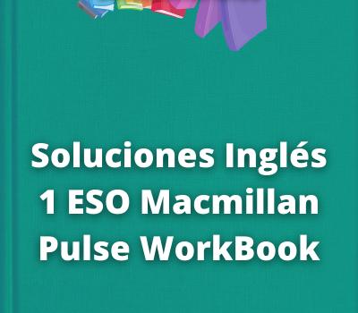 Soluciones Inglés 1 ESO Macmillan Pulse WorkBook