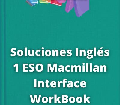 Soluciones Inglés 1 ESO Macmillan Interface WorkBook