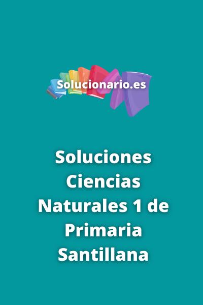 Soluciones Ciencias Naturales 1 de Primaria