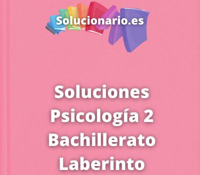 Soluciones Psicología 2 Bachillerato Laberinto