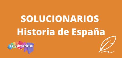Solucionarios de 2 Bachillerato Historia de España