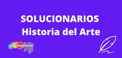 Solucionarios de 2 Bachillerato Historia del Arte
