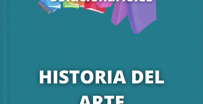 Solucionario Historia del Arte